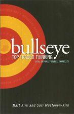 Bullseye - Top Trader Thinking