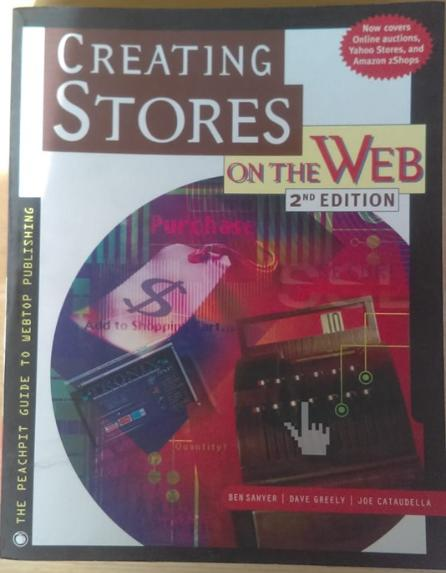 Creating Stores on the Web 2nd Edition