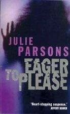 Eager to Please - Julie Parsons