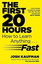 The First 20 Hours - Josh Kaufman