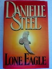 Lone Eagle - Danielle Steel