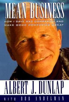 Mean Business - Albert Dunlap