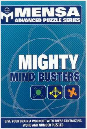 Mighty Mind Busters - Mensa Advanced Puzzle Series
