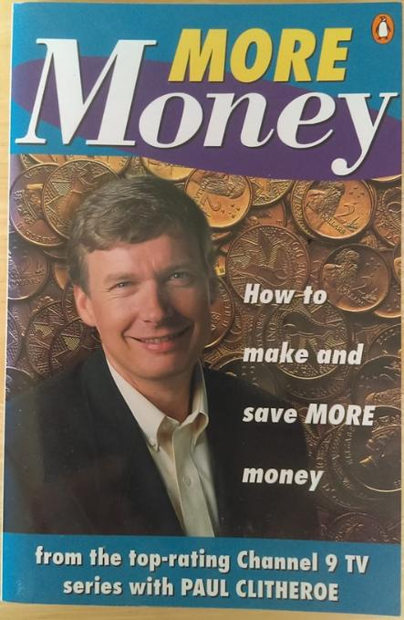 More Money - Paul Clitheroe