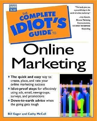 Online Marketing - The Complete Idiots Guide