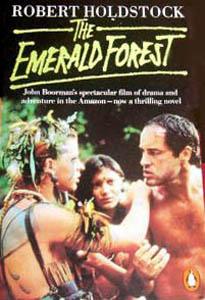The Emerald Forest - Robert Holdstock