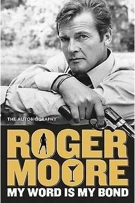 Roger Moore - the Autobiography