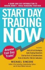 Start Day Trading Now - Michael Sincere