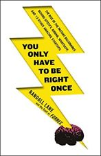 You Only Have to be Right Once - Randall Lane